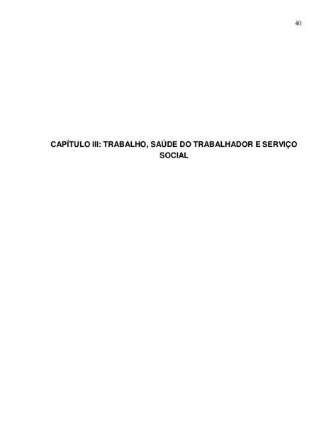 Trabalho saúde do trabalhador e serviço social