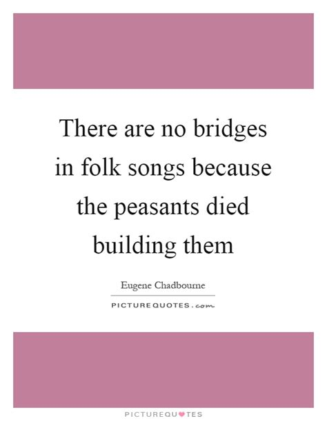 There Are Songs About All Of Them Part 2 by Folk Songs Quotes Folk Songs Sayings Folk Songs