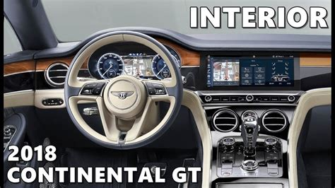 bentley continental interior 2018 bentley continental gt 2018 interior highlights youtube