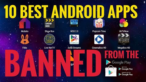 Play Store On Tv 10 Android Apps Banned From The Play Store Free