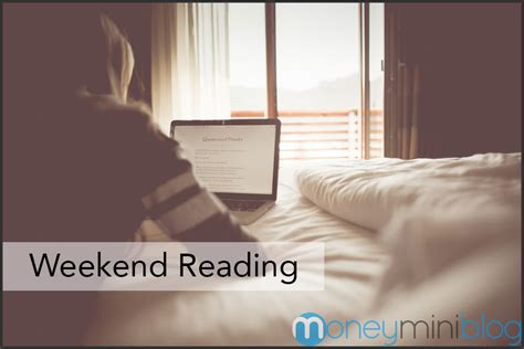 Weekend Read by Weekend Reading Money And Productivity