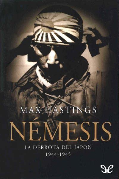 nmesis la derrota libro armaged 243 n la derrota de alemania 1944 1945 max hastings ebook epub torrent