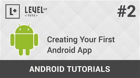 tutorial android first app android development tutorials 2 creating your first