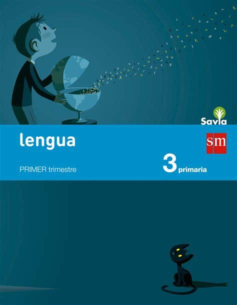 descargar libro 5 primaria savia lengua 2 trimestre 3 1
