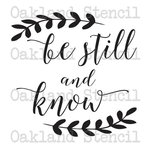 inspirational quote stencils printable inspirational stencil be still and know 6 sizes for painting