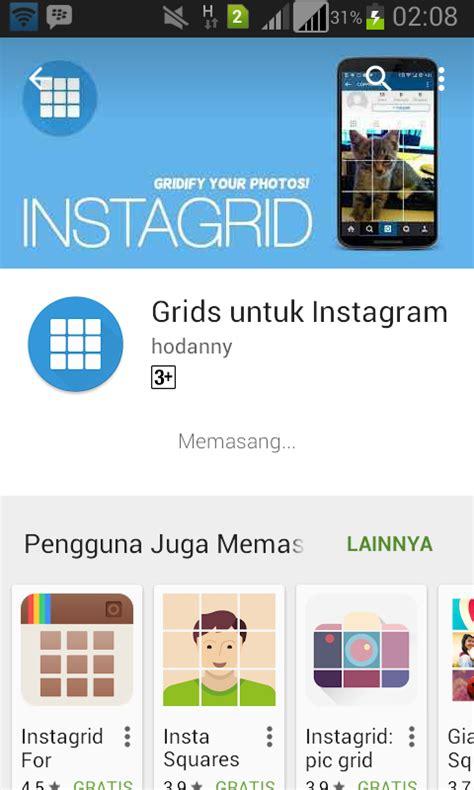 cara membuat instagram grid upload foto jadi beberapa cara upload foto menjadi 3 6 9 12 bagian di instagram