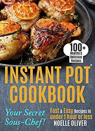instant pot cookbook for two easy and delicious instant pot recipes for two volume 2 books instant pot cookbook 100 healthy delicious instant pot