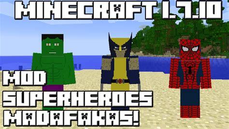 mod gta 5 minecraft 1 7 10 minecraft 1 7 10 mod superheroes madafakas youtube