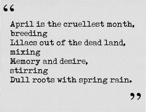 The Cruelest Month 128 best ts eliot images on poems beautiful words and in