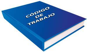 descargar cdigo de trabajo ecuador 2015 codigo laboral vigente ecuador 2016 c 243 digo de trabajo