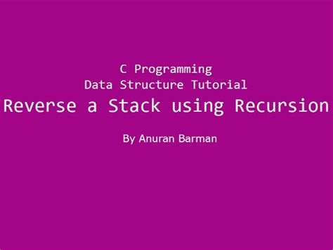 online tutorial data structure using c c programming data structure tutorial reverse a stack
