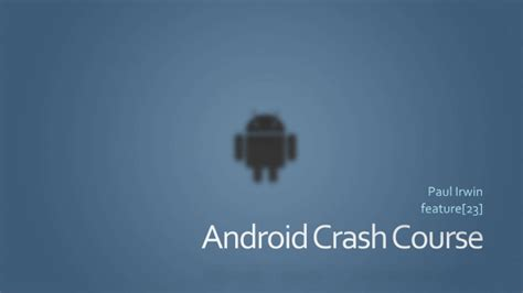 android crash android crash course lunch and learn 1 of 2