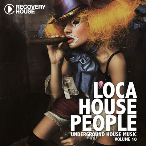 underground house music free download various loca house people vol 10 underground house music at juno download