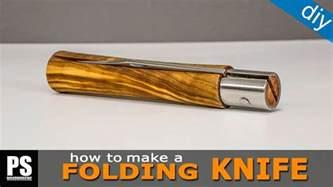 how to make knifes how to make a folding knife