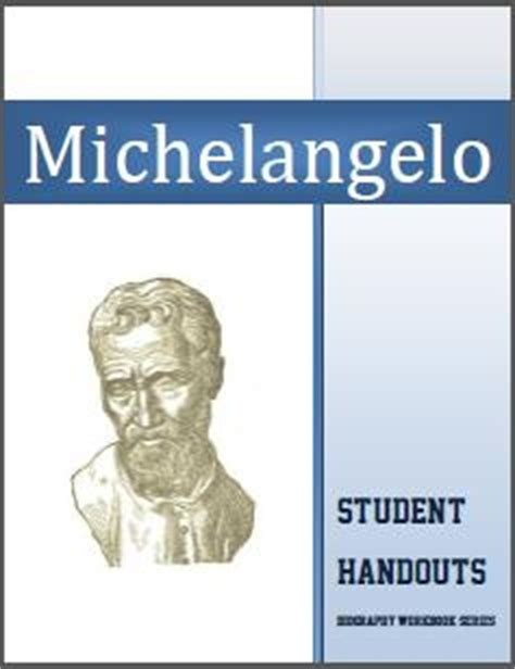 michelangelo biography for students michelangelo 1475 1564 biography workbook unit ages