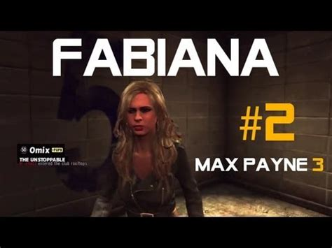 Abiana Set 2 In 1 by Max Payne 3 Fabiana Part 2