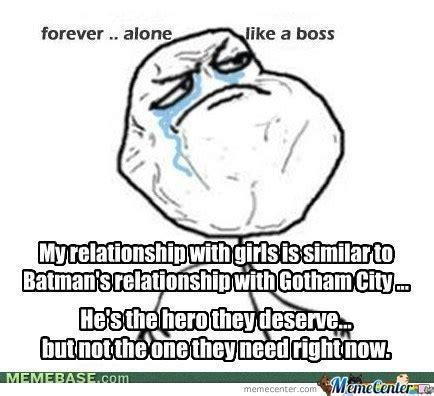 For Ever Alone Meme - for ever alone by mark123 meme center