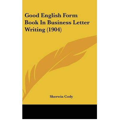 business letter writing book form book in business letter writing 1904