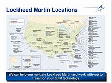 PPT - Lockheed Martin supports the Small Business ... Lockheed Martin Locations