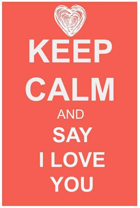 imagenes we love you caneca personalizada keep calm and say i love you r 19