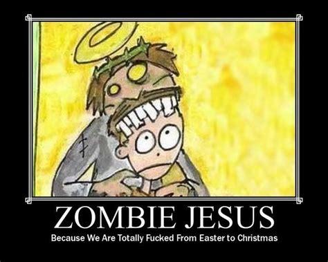 Zombie Meme - image 77939 zombie jesus know your meme