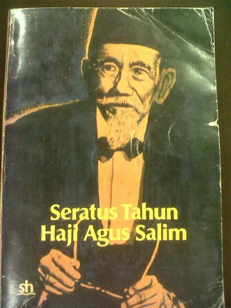 Buku Manunggaling Kawula Gusti seratus tahun haji agus salim kedai buku pilihan