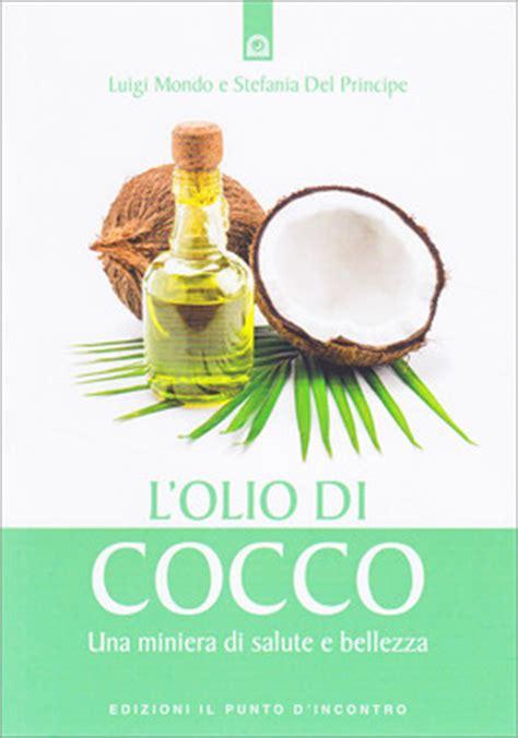olio di cocco cucina olio di cocco in cucina vantaggi e benefici