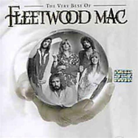 fleetwood mac best of album release the best of fleetwood mac by fleetwood mac