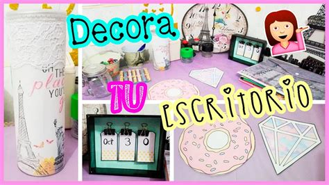 decorar escritorio pc diy decora y organiza tu escritorio tumblr youtube