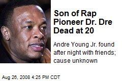 dr dre dead son the gallery for gt dr dre son andre young jr