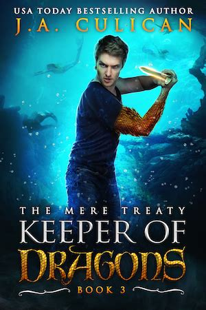 keeper of dragons the elven alliance books the keeper of dragons the mere treaty j a culican