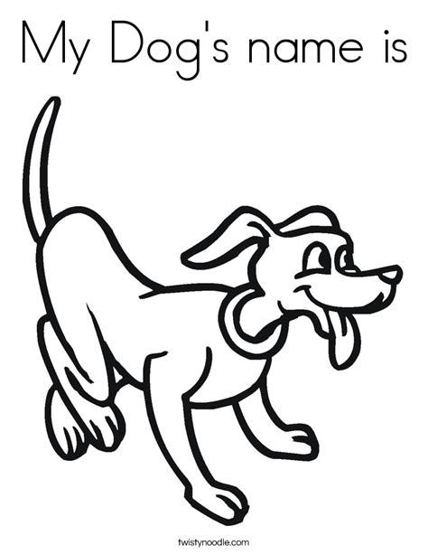 My Dog's name is Coloring Page - Twisty Noodle