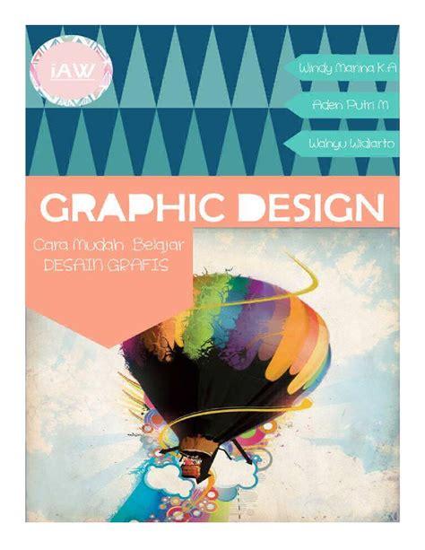 desain grafis uns cara mudah belajar graphic design by desain grafis d3ti