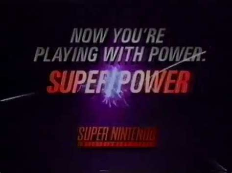 playing with super power snes super nes from nintendo commercial now you re playing with power super power 1991