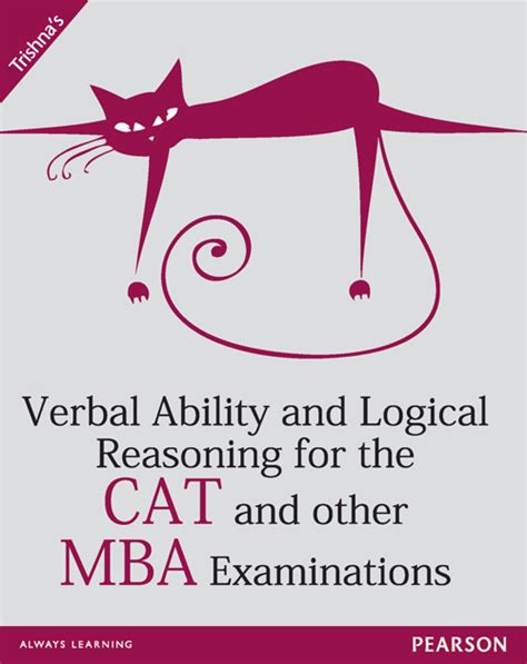 About Cat For Mba by Trishna S Verbal Ability And Logical Reasoning For The Cat