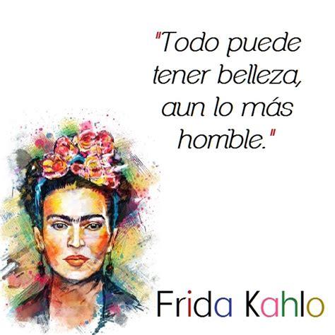 imagenes bonitas de frida kahlo frases de frida kahlo para whatsapp estados whatsapp