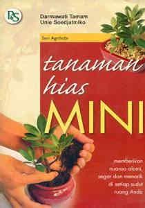 Buku Tanaman Hias Gunawan Ardiyanto buku tanaman hias mini penebar swadaya