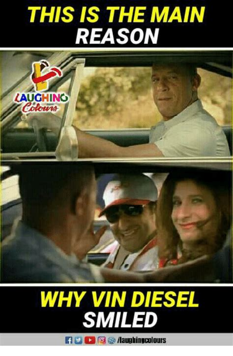 Diesel Memes - this is the main reason laughino why vin diesel smiled