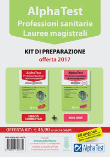 test simulazione professioni sanitarie alpha test professioni sanitarie lauree magistrali kit