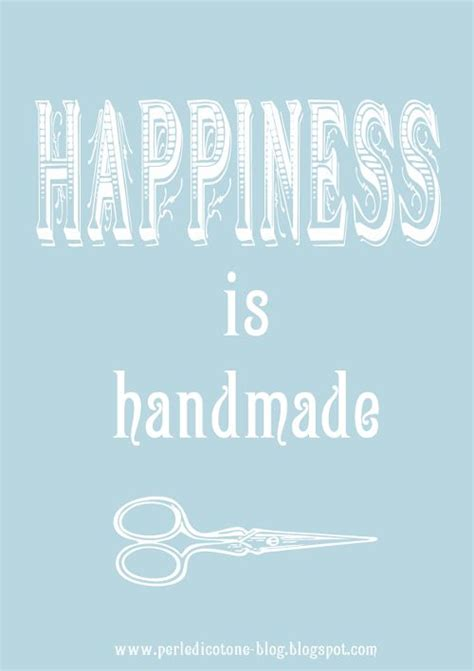 Handmade Quotes - quotes happines is handmade