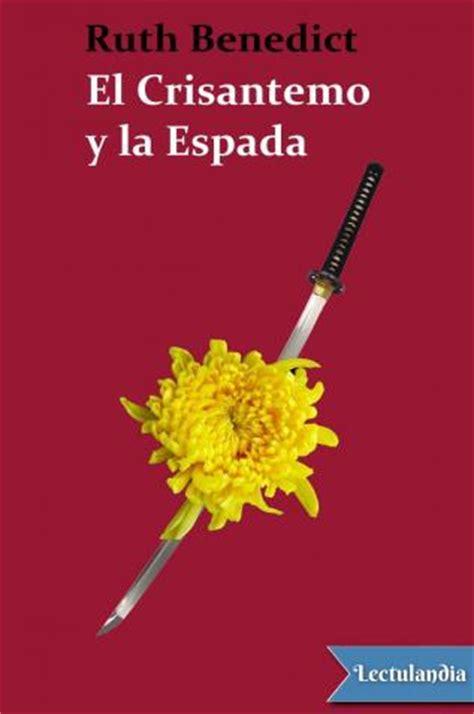 el crisantemo y la 8420653705 el crisantemo y la espada ruth fulton benedict descargar epub y pdf gratis lectulandia