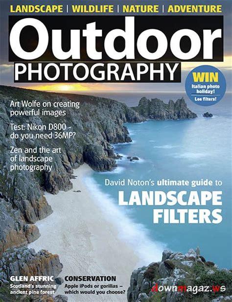 Landscape Photography Magazine Pdf Outdoor Photography Magazine September 2012 187 Pdf