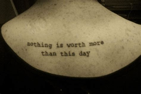 tattoo quotes about living life tattoo quotes about life