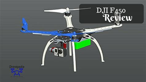 Dji Quadcopter Dji F450 Quadcopter Review