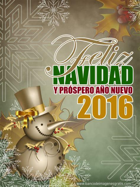 imagenes hermosas de navidad 2016 imagenes de feliz navidad 2016 con frases mensajes y