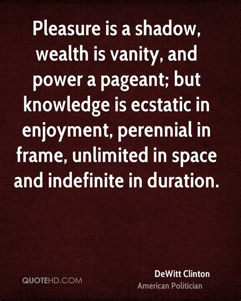 A Pageant Of Shadows by Dewitt Clinton Quotes Quotehd
