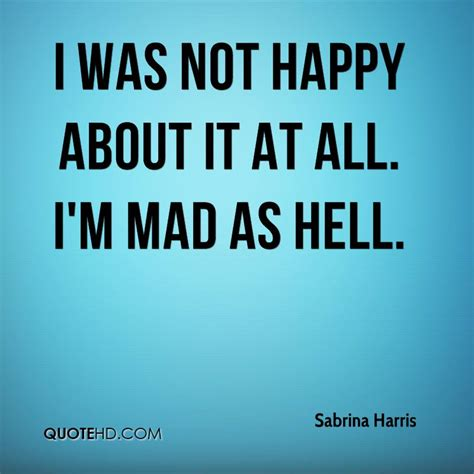 mad quotes related keywords suggestions for i am mad quotes