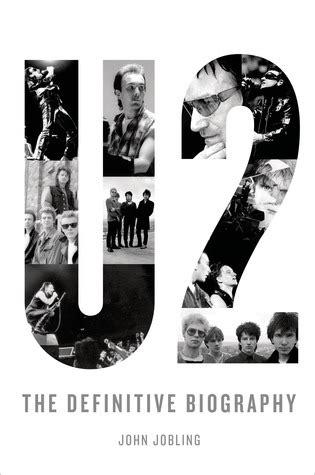 U2 Biography Book | u2 the definitive biography by john jobling reviews