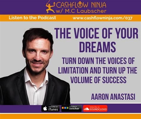 voice of downward 037 aaron anastasi the voice of your dreams turn the voices of limitation and