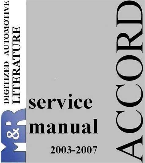service repair manual free download 2003 honda accord engine control 2003 2007 honda accord and accord tourer chassis cl7 cl9 download honda service